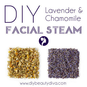 DIY Chamomile & Lavender Facial Steam